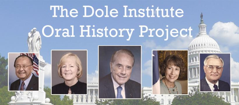 The Dole Institute Oral History Project